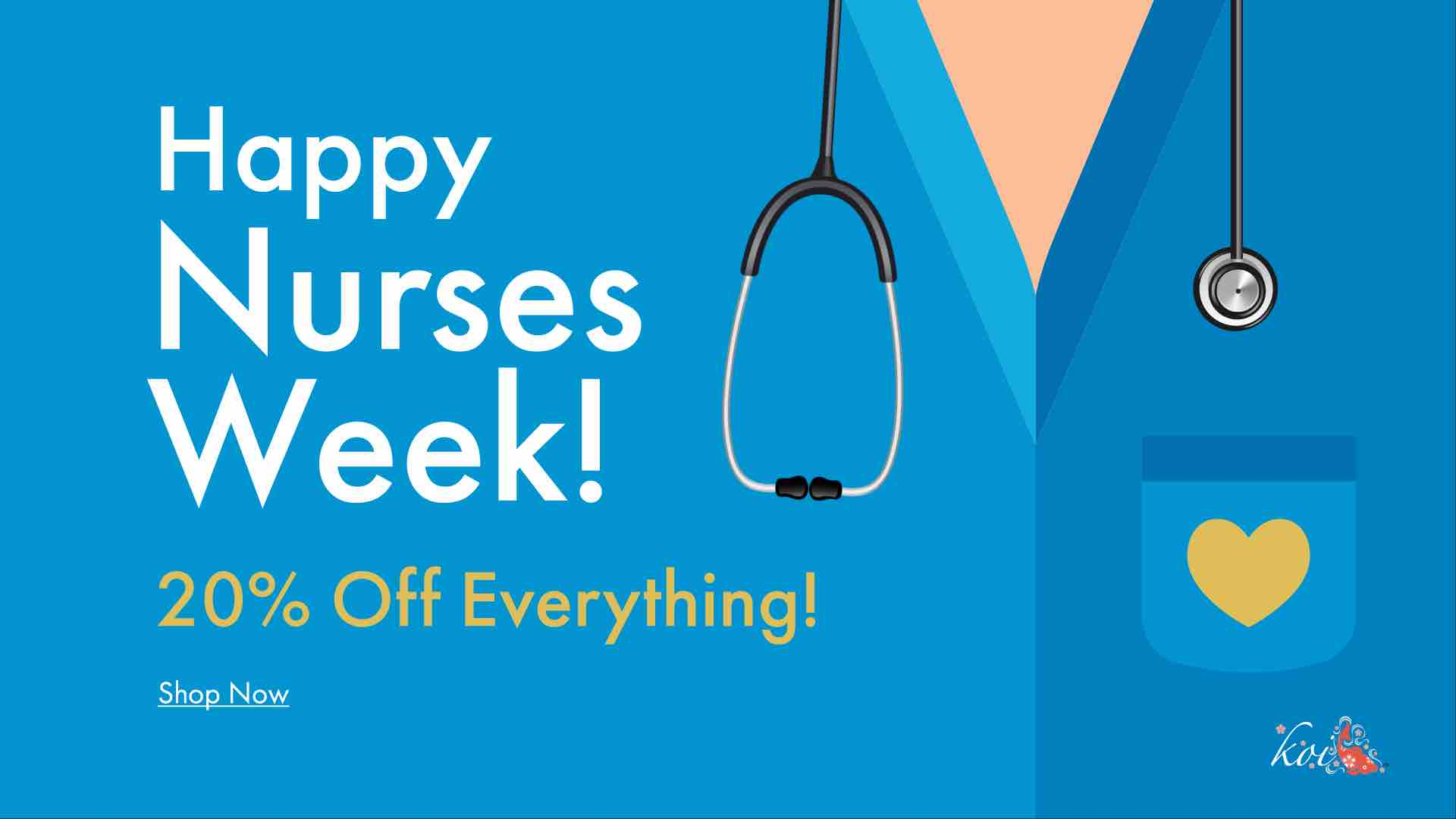 koi Nurses Week 20% discount